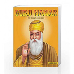 Large Print: Guru Nanak by Sunita Pant Bansal Book-9788187108436