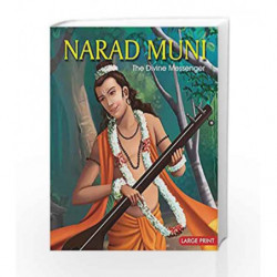 Narad Muni the Divine Messenger: Large Print by NA Book-9789380070001
