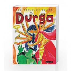 Durga: The Feminine Force by Om Books Book-9789381607480