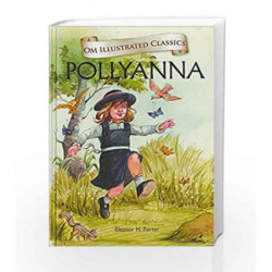 Pollyanna by Eleanor H. Porter Book-9789380070872