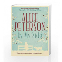 By My Side: One Step Can Change Everything by Alice Peterson Book-9781782061816