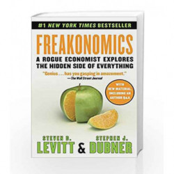 Freakonomics: A Rogue Economist Explores the Hidden Side of Everything by Steven D. Levitt Book-9780062312679