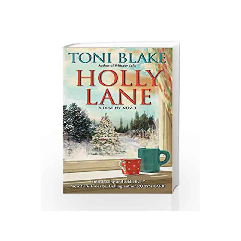 Holly Lan A Destiny Novel Destiny Series By Toni Blake Buy Online