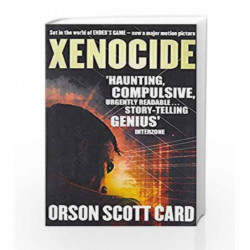 Xenocide: Ender Saga: Book 3 (Ender's Game) by Orson Scott Card Book-9780356501864
