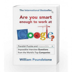 Are You Smart Enough to Work at Google? by William Poundstone Book-9781851689552