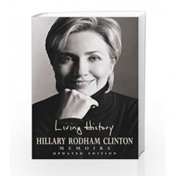Living History by Hillary Rodham Clinton Book-9780747255246