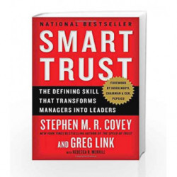 Smart Trust: The Defining Skill That Transforms Managers into Leaders by Stephen M.R. Covey Book-9781451652178