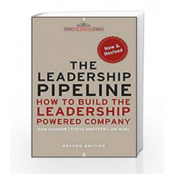 The Leadership Pipeline: How to Build the Leadership Powered Company by Ram Charan Book-9788126531226