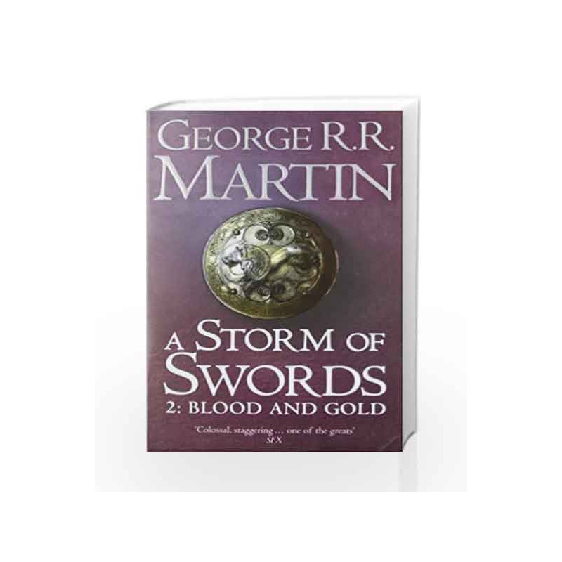 A Storm of Swords: Blood and Gold (A Song of Ice and Fire) by George R.R. Martin Book-9780007119554