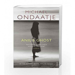 Anil's Ghost by Michael Ondaatje Book-9780099554455