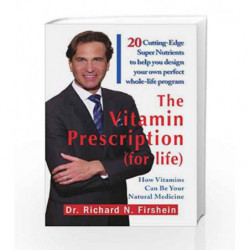 The Vitamin Prescription (for Life) by Firshein Dr Richard N Book-9781436347747