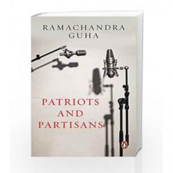Patriots and Partisans by Ramachandra Guha Book-9780143421146