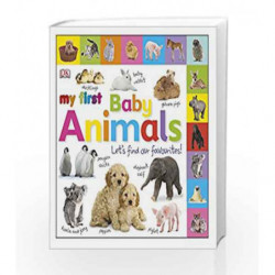 My First Baby Animals Let's Find our Favourites! (My First Board Book) by NA Book-9781405392594