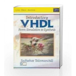 Introductory VHDL: From Simulation To Synthesis by Viswanathan Book-9788131706336