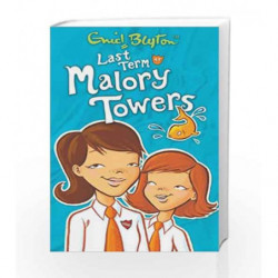 Last Term at Malory Towers by Enid Blyton Book-9781405270137