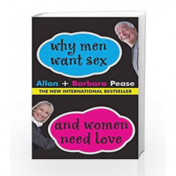 Why Men Want Sex and Women Need Love by Allan & Barbara pease Book-9788183221689