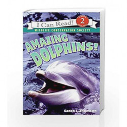 Amazing Dolphins! (I Can Read Level 2) by Sarah L. Thomson Book-9780060544553