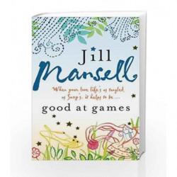 Good at Games by Jill Mansell Book-9780755332526