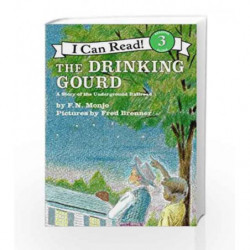 The Drinking Gour: A Story of the Underground Railroad (I Can Read Level 3) by F.N. Monjo Book-9780064440424