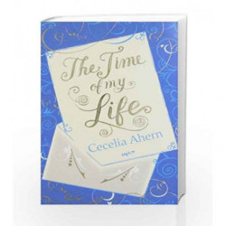 The Time of My Life by Cecelia Ahern Book-9780007463305
