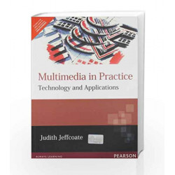 Multimedia In Practice, 1e by JEFFCOATE Book-9788131707159