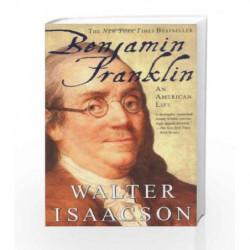 Benjamin Franklin: An American Life by Walter Isaacson Book-9780743258074