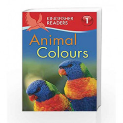 Kingfisher Readers: Animal Colours (Level 1: Beginning to Read) by Thea Feldman Book-9780753436622