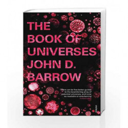 The Book of Universes by John D. Barrow Book-9780099539865