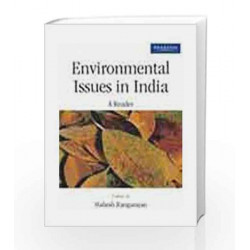 Environmental Issues in India: A Reader, 1e by RANGARAJAN Book-9788131708101
