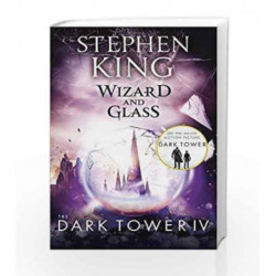 The Dark Tower IV: Wizard and Glass by Stephen King Book-9781444723472