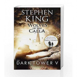 The Dark Tower V: Wolves of the Calla by Stephen King Book-9781444723489