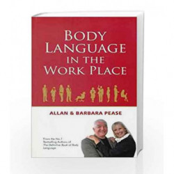 Body Language in the Work place by Allan & Barbara pease Book-9788183222471