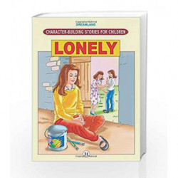 Character Building - Lonely (Character-Building Stories For Children) by NA Book-9781730163050