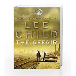 The Affair: (Jack Reacher 16) by Lee Child Book-9780553825510