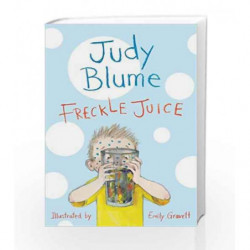 Freckle Juice by Judy Blume Book-9781447262909