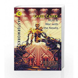 RUR & War with the Newts (S.F. Masterworks) by Karel Capek Book-9780575099456