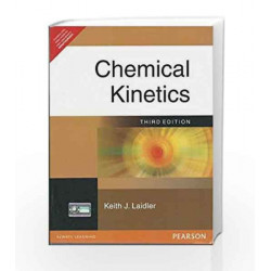 Chemical Kinetics, 3e by LAIDLER Book-9788131709726