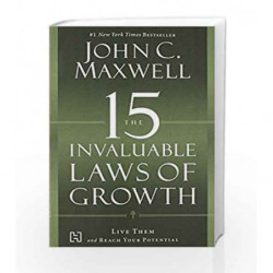 The 15 Invaluable Laws Of Growth by John C. Maxwell Book-9789350098707