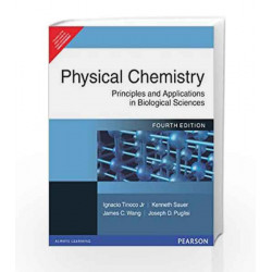Physical Chemistry: Principles and Applications in Biological Sciences, 4e by TINOCO Book-9788131709757