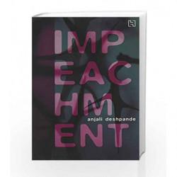Impeachment by Anjali Deshpande Book-9789350092767