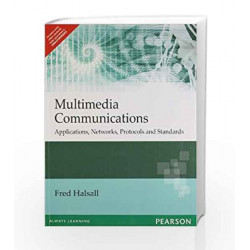 Multimedia Communications: Applications, Networks, Protocols and Standards, 1e by HALSALL Book-9788131709948