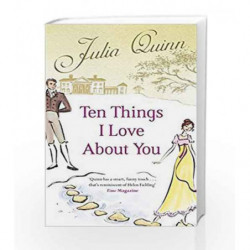 Ten Things I Love About You by Julia Quinn Book-9780749941949