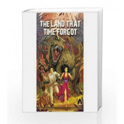 The Land that Time Forgot by Edgar Rice Burroughs Book-9788190696326