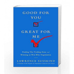 Good for You Great for Me by LAWRENCE SUSSKIND Book-9781610395243