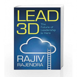 Lead 3D: The Future of Leadership is Here by Rajendra, Rajiv Book-9788184005462