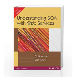 Understanding SOA with Web Services, 1e by NEWCOMER Book-9788131711132