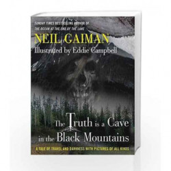 The Truth Is a Cave in the Black Mountains by Neil Gaiman Book-9781472221070