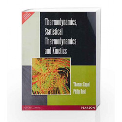 Thermodynamics: Statistical Thermodynamics and Kinetics by Thomas Engel Book-9788131712849