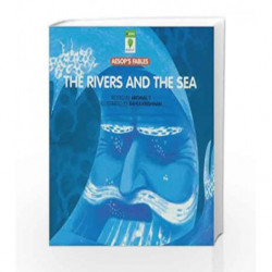 Rivers and the Sea (Aesop's Fables) by T aromal Book-9788126421916