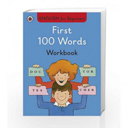 First 100 Words Workbook: English for Beginners by NA Book-9780723294276